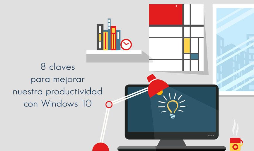 8-claves-para-mejorar-nuestra-productividad-con-Windows-10